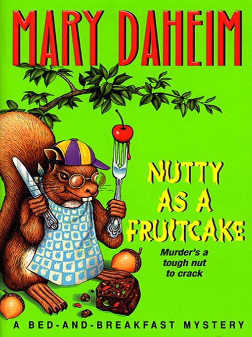 Title details for Nutty as a Fruitcake by Mary Daheim - Wait list