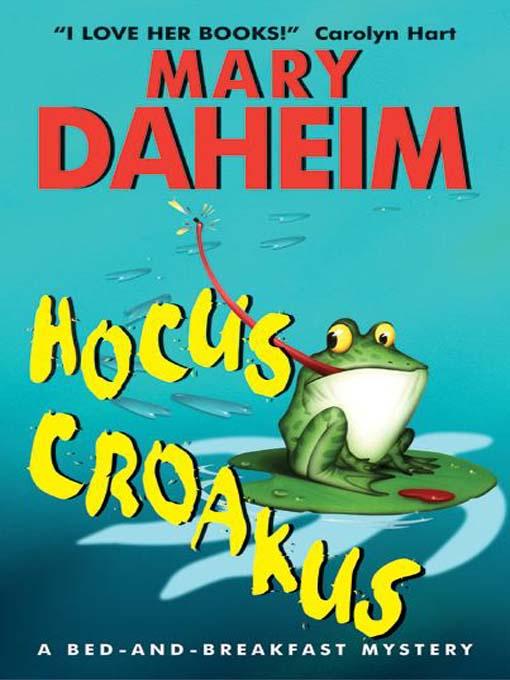 Title details for Hocus Croakus by Mary Daheim - Wait list