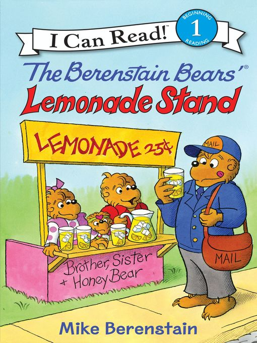 Title details for The Berenstain Bears' Lemonade Stand by Mike Berenstain - Wait list