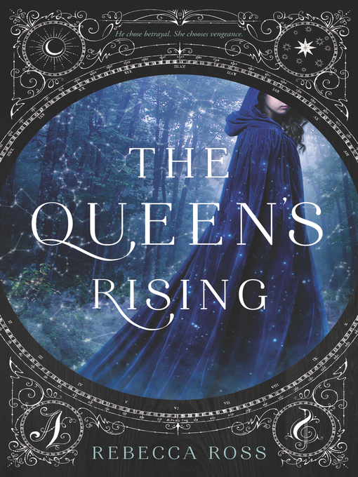 Title details for The Queen's Rising by Rebecca Ross - Available