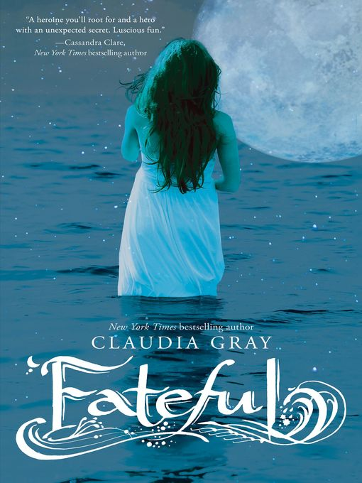 Title details for Fateful by Claudia Gray - Available