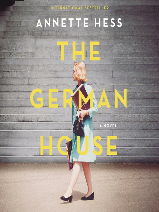 Title details for The German House by Annette Hess - Available