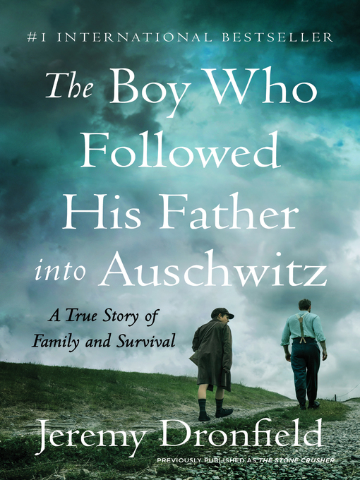 Title details for The Boy Who Followed His Father into Auschwitz by Jeremy Dronfield - Wait list