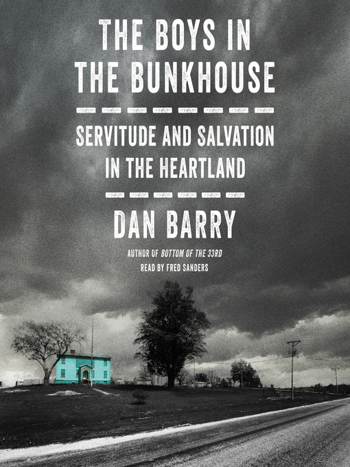 Title details for The Boys in the Bunkhouse by Dan Barry - Available