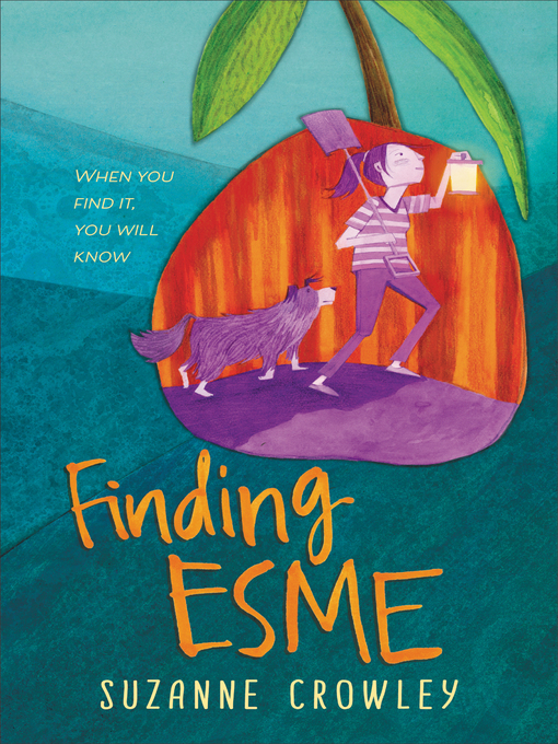Title details for Finding Esme by Suzanne Crowley - Available