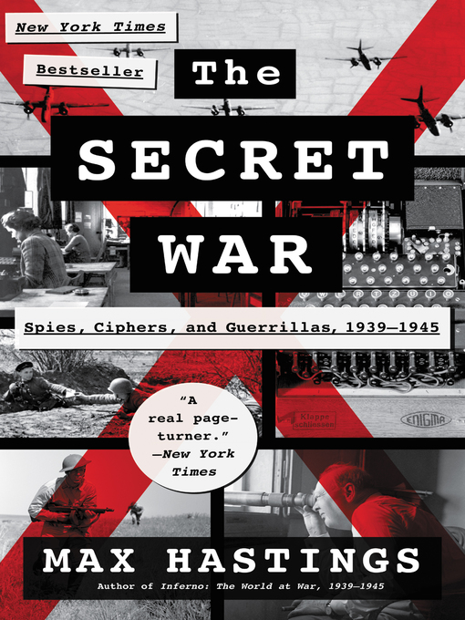 Title details for The Secret War by Max Hastings - Available