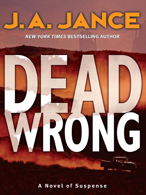 Title details for Dead Wrong by J. A. Jance - Available