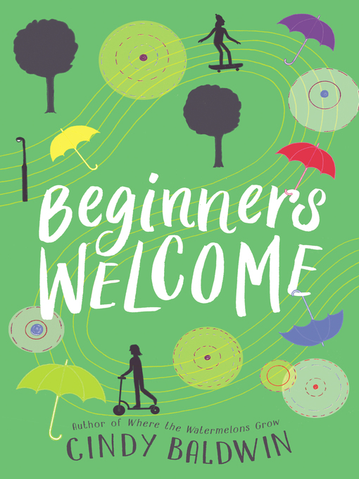 Title details for Beginners Welcome by Cindy Baldwin - Wait list
