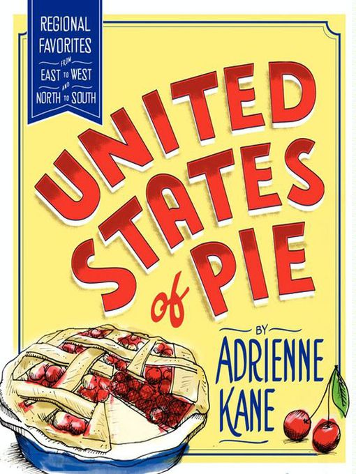 Title details for United States of Pie by Adrienne Kane - Available