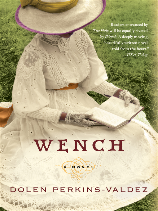 Title details for Wench by Dolen Perkins-Valdez - Wait list