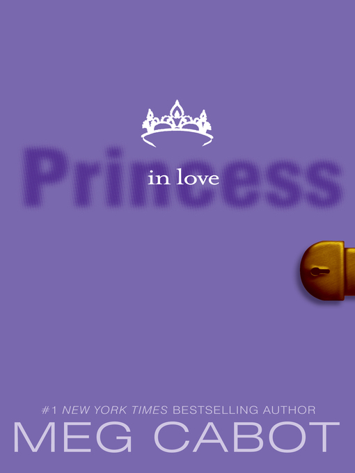 Title details for Princess in Love by Meg Cabot - Available