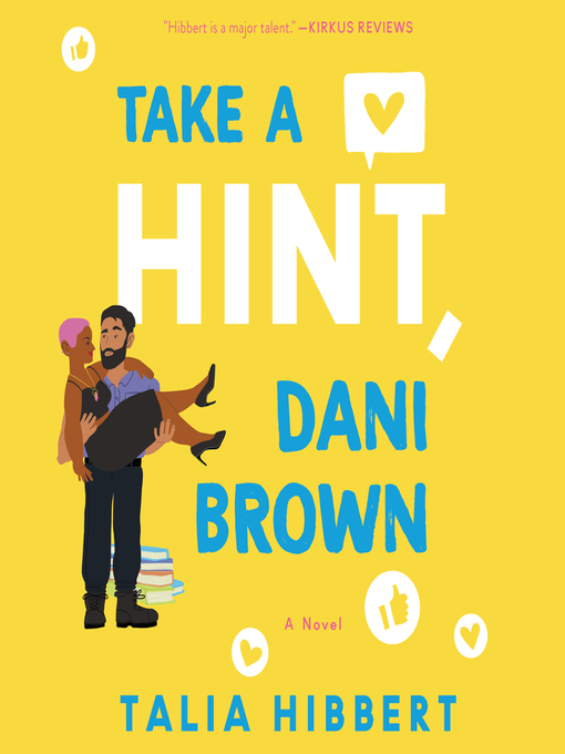 Title details for Take a Hint, Dani Brown by Talia Hibbert - Wait list