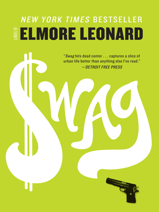 Title details for Swag by Elmore Leonard - Available