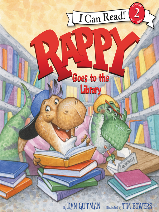 Title details for Rappy Goes to the Library by Dan Gutman - Wait list