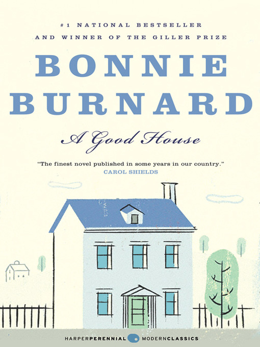 Title details for A Good House by Bonnie Burnard - Wait list
