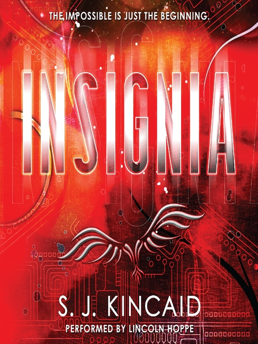 Title details for Insignia by S. J. Kincaid - Available