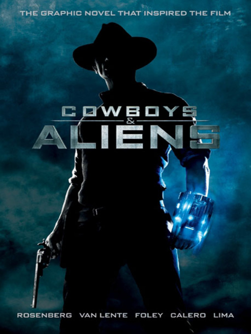 Title details for Cowboys and Aliens by Scott Mitchell Rosenberg - Available