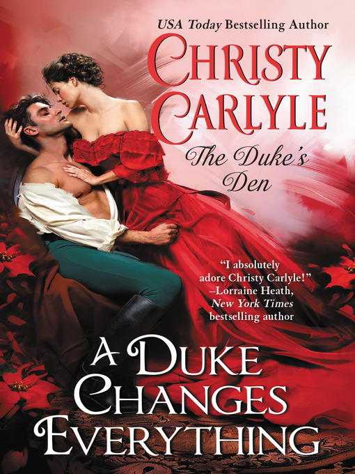 Title details for A Duke Changes Everything by Christy Carlyle - Available
