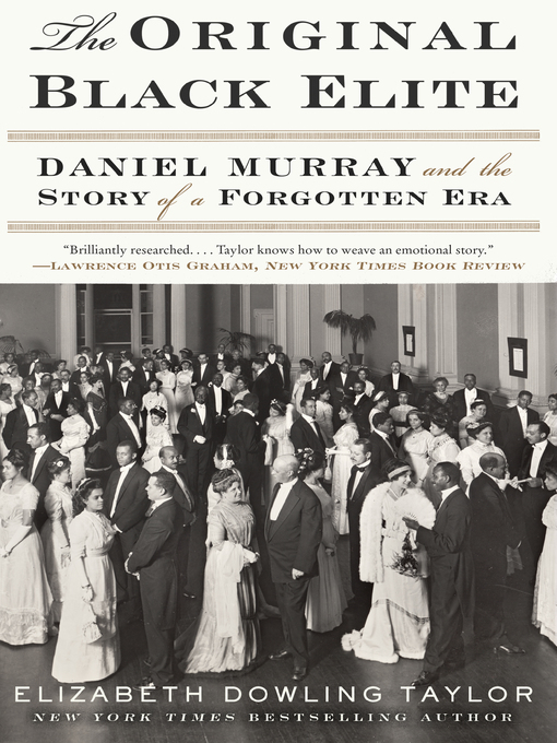 Title details for The Original Black Elite by Elizabeth Dowling Taylor - Wait list