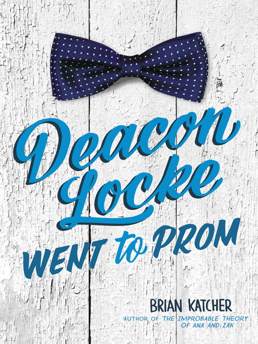 Cover of Deacon Locke Went to Prom