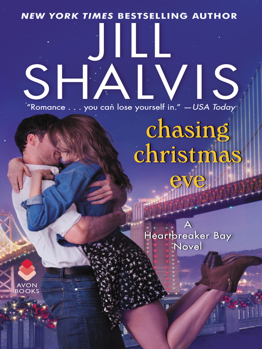 Title details for Chasing Christmas Eve by Jill Shalvis - Wait list