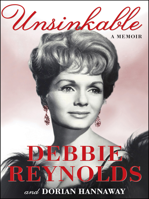 Title details for Unsinkable by Debbie Reynolds - Available