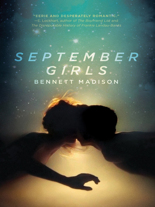 Title details for September Girls by Bennett Madison - Available