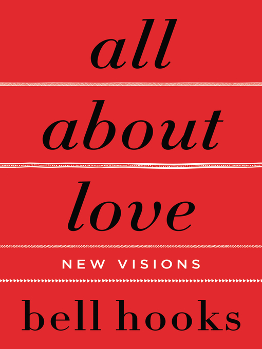 Title details for All About Love by bell hooks - Wait list