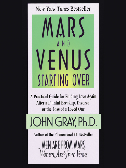 Title details for Mars and Venus Starting Over by John Gray - Available