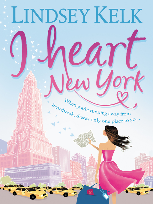 Title details for I Heart New York by Lindsey Kelk - Wait list