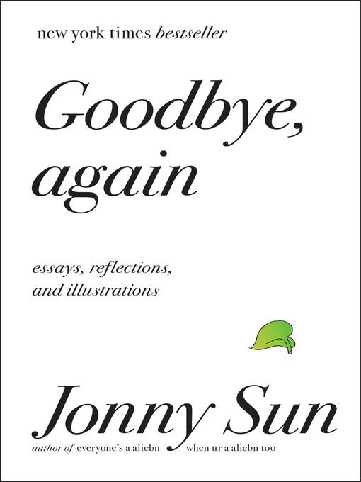 Title details for Goodbye, Again by Jonny Sun - Wait list