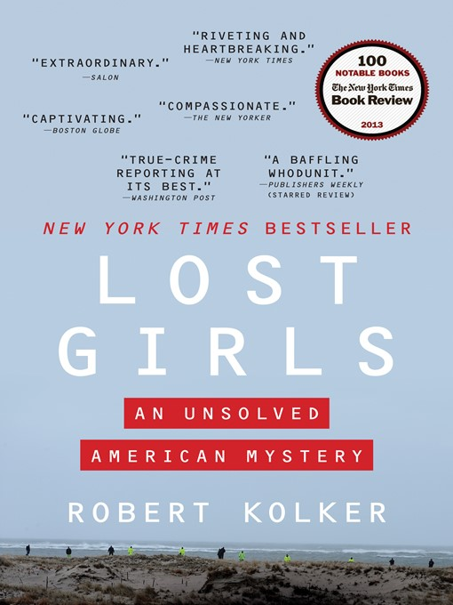 Title details for Lost Girls by Robert Kolker - Wait list