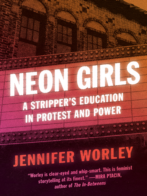 Title details for Neon Girls by Jennifer Worley - Available