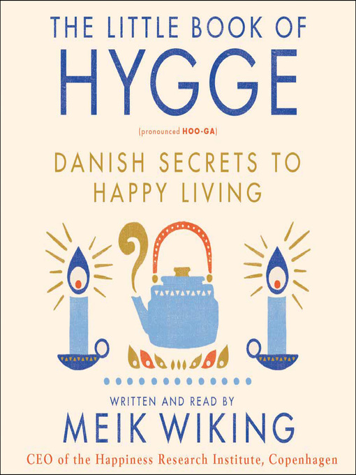 Title details for The Little Book of Hygge by Meik Wiking - Wait list