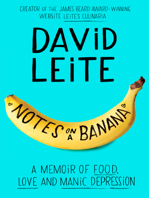 Title details for Notes on a Banana by David Leite - Wait list