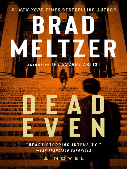 Title details for Dead Even by Brad Meltzer - Wait list