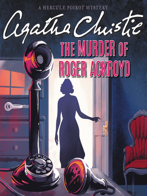 the murder of roger ackroyd Today we will review and share the link of the murder of roger ackroyd pdf book it was written by the best-selling author, agatha christie.