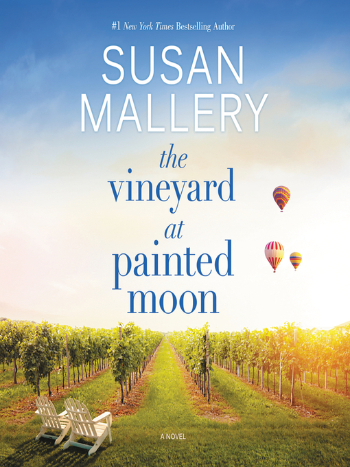 Title details for The Vineyard at Painted Moon by Susan Mallery - Wait list