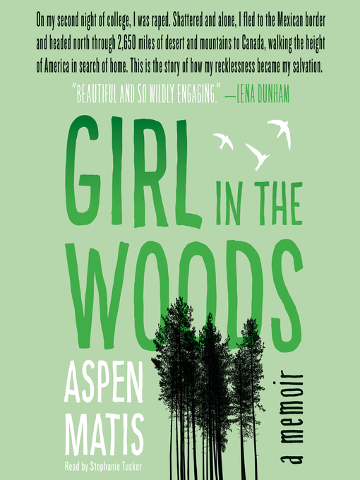 Title details for Girl in the Woods by Aspen Matis - Available