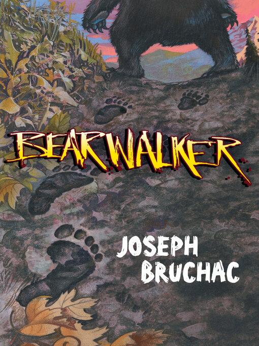 Title details for Bearwalker by Joseph Bruchac - Wait list
