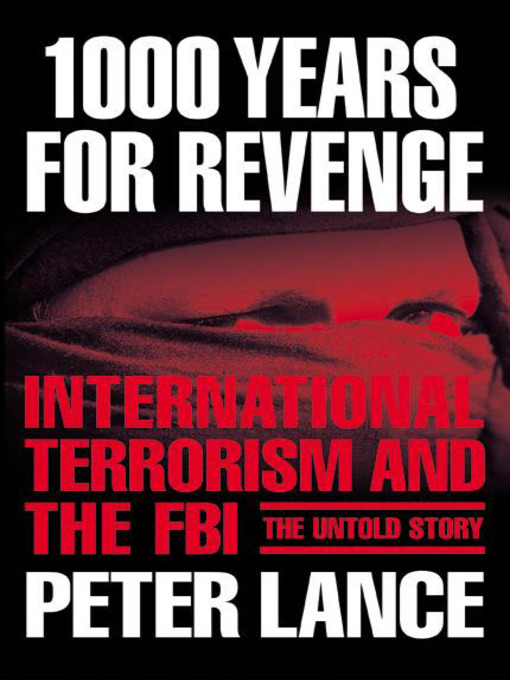 Title details for 1000 Years For Revenge by Peter Lance - Available