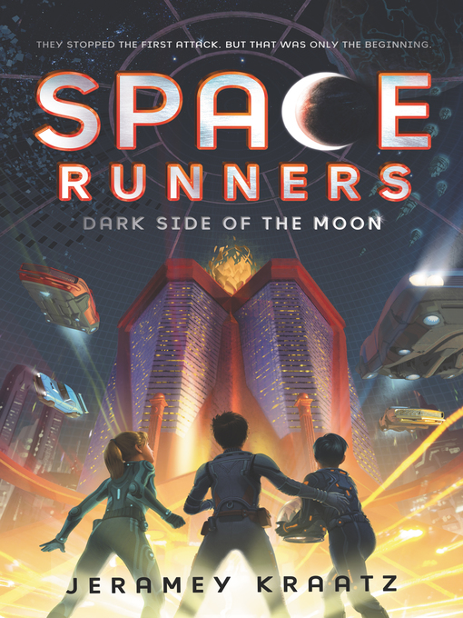 Title details for Space Runners #2 by Jeramey Kraatz - Available