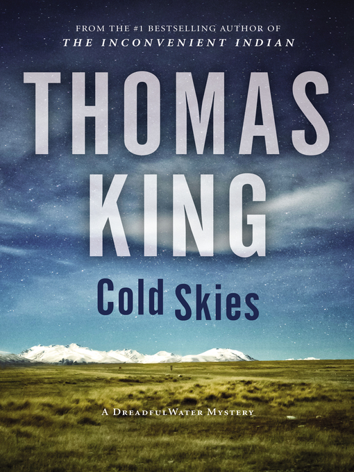 Title details for Cold Skies by Thomas King - Wait list