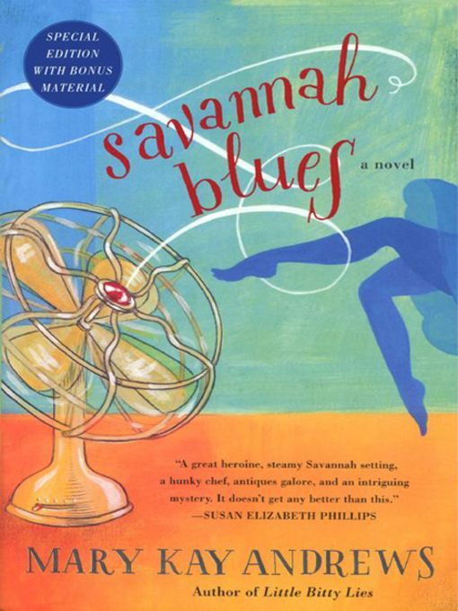 Title details for Savannah Blues with Bonus Material by Mary Kay Andrews - Available