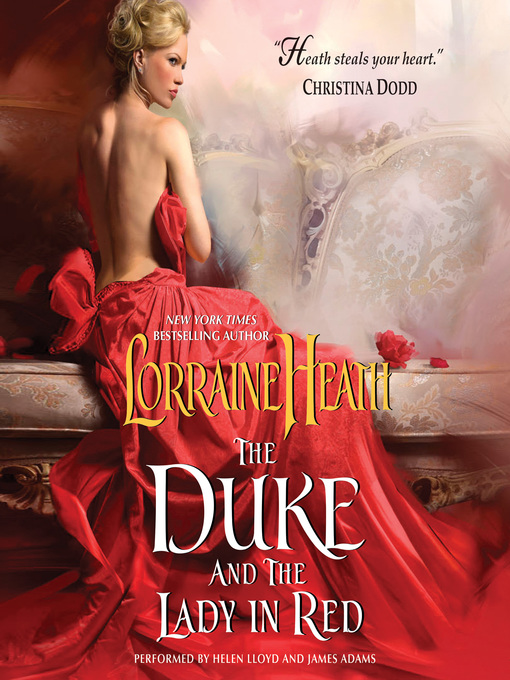 Title details for The Duke and the Lady in Red by Lorraine Heath - Available
