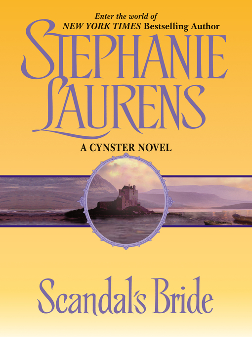 Title details for Scandal's Bride by STEPHANIE LAURENS - Available