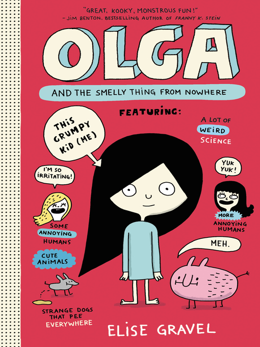 Title details for Olga and the Smelly Thing from Nowhere by Elise Gravel - Wait list