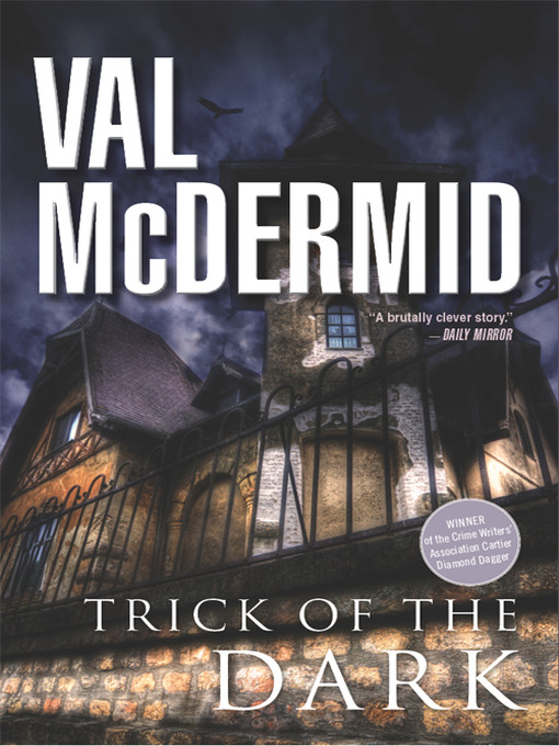 Title details for Trick of the Dark by Val McDermid - Wait list