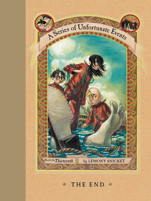 Title details for The End by Lemony Snicket - Wait list