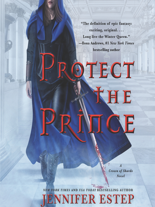 Title details for Protect the Prince by Jennifer Estep - Wait list